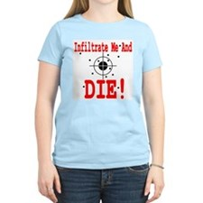 Infiltrate Me and Die Women's Pink T-Shirt