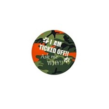 Ticked Off! Mini Button
