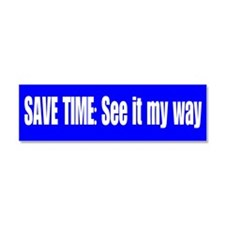 See it My Way Car Magnet 10 x 3