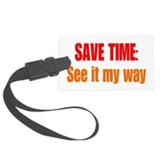 See it My Way Luggage Tag