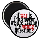 "War Is The Answer To The Wrong Questions 2.25"" Mag"