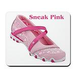 Sneak Pink Mousepad