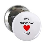 My memaw loves me Button