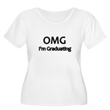 OMG Im graduating Plus Size T-Shirt