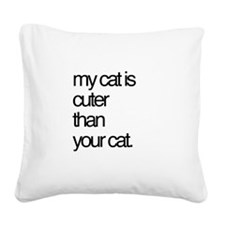 My Cat Square Canvas Pillow