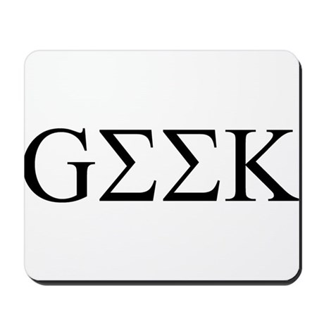 Geek in Greek Letters Mousepad