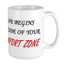 Outside Of Your Comfort Zone Mug