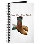 Give Him The Boot Journal