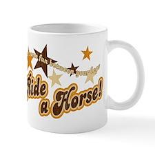 Put Some Fun Between Your Legs Horse Mug