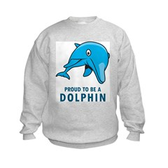 Proud To Be A Dolphin Kids Sweatshirt