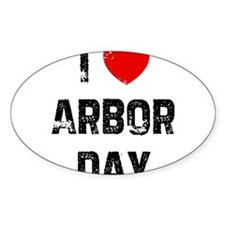 I * Arbor Day Oval Decal