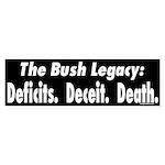 Bush: Deficits, Deceit, Death (sticker)