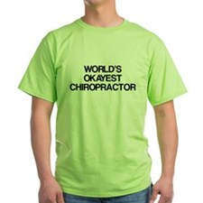 World's Okayest Chiropractor T-Shirt