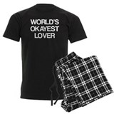 World's Okayest Lover pajamas