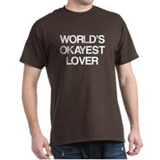 World's Okayest Lover T-Shirt