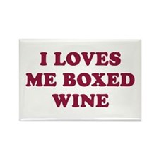 I LOVES ME BOXED WINE -Fridge Magnet