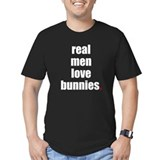 Real Men love bunnies T-Shirt