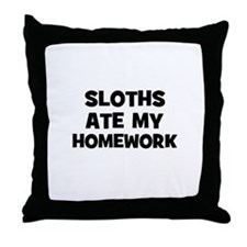Sloths Ate My Homework Throw Pillow