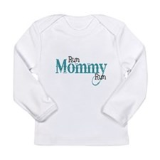 Run Mommy Run Long Sleeve T-Shirt