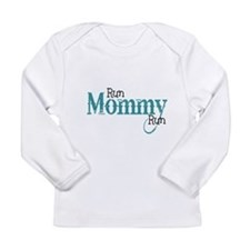 Run Mommy Run Long Sleeve T-Shirt