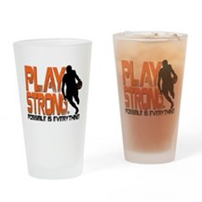 Play Strong Possible Basketball Drinking Glass
