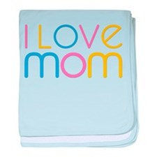 I love Mom baby blanket