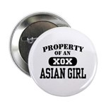 Property of an Asian Girl Button