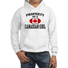 Property of a Canadian Girl Hoodie Sweatshirt