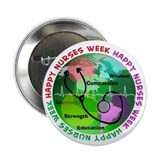 happy nurses week 2013 2 2.25&quot; Button (10 pack)