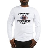 Property of a Puerto Rican Girl Long Sleeve T-Shir