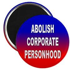 abolish corporate personhood... Magnet