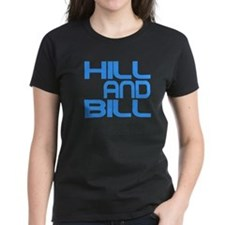 Hill and Bill back on the Hill T-Shirt