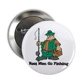 "Reel Men Go Fishing 2.25"" Button (100 pack)"