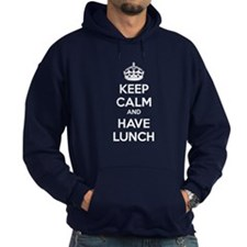 Keep calm and have lunch Hoodie
