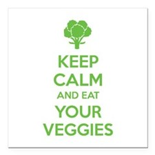 Keep calm and eat your veggies Square Car Magnet 3