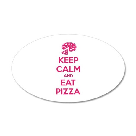 Keep calm and eat pizza 38.5 x 24.5 Oval Wall Peel