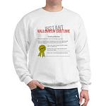 Instant Halloween Costume Sweatshirt
