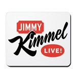 Jimmy Kimmel Live Mousepad