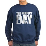 Perfect Day Sweatshirt