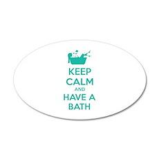 Keep calm and have a bath 22x14 Oval Wall Peel