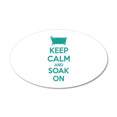 Keep calm and soak on 38.5 x 24.5 Oval Wall Peel