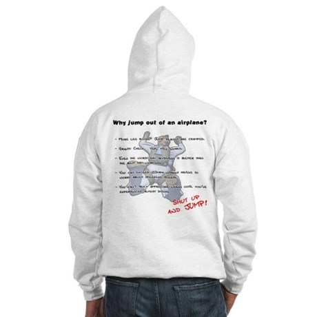 Why jump out of an airplane Hooded Sweatshirt