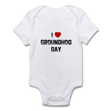 I * Groundhog Day Infant Bodysuit