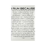 I Run Because... Rectangle Magnet