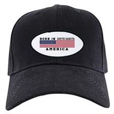 Born In South Dakota Baseball Hat