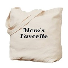 Moms Favorite Tote Bag