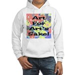 Art For Art's Sake Hooded Sweatshirt