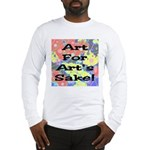 Art For Art's Sake Long Sleeve T-Shirt