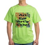 Art For Art's Sake Green T-Shirt