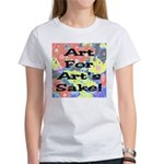 Art For Art's Sake Women's T-Shirt